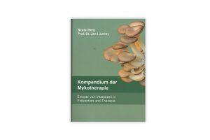 Kompendium der Mykotherapie