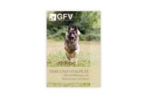 """Broschüre: """"Mykotherapie bei Tieren"""""""